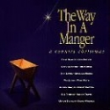 The Way in a Manger: A Country Christmas