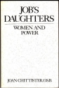 Job's Daughters: Women and Power (Madeleva Lecture in Spirituality, 1990)