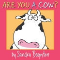 Are You a Cow? (Boynton Board Books)