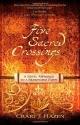 Five Sacred Crossings: A Novel Approach to a Reasonable Faith (ConversantLife.com®)