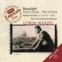 Respighi: Feste romane, Pini di Roma / Maazel, Cleveland Orchestra