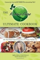 The Karma Chow Ultimate Cookbook: 125+ Delectable Plant-Based Vegan Recipes for a Fit, Happy, Healthy You