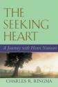 The Seeking Heart: A Journey With Henri Nouwen