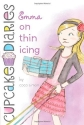 Emma on Thin Icing (Cupcake Diaries)