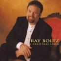 Ray Boltz: A Christmas Album (Bethlehem Star )