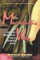 The Macrobiotic Way: The Complete Macrobiotic Diet & Exercise Book