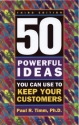 50 Powerful Ideas You Can Use to Keep Y...