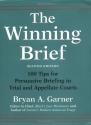 The Winning Brief: 100 Tips for Persuas...