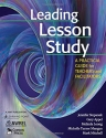 Leading Lesson Study: A Practical Guide...