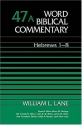 Word Biblical Commentary Vol. 47a, Hebrews 1-8