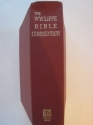 The Wycliffe Bible Commentary - Old and New Testament