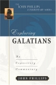 Exploring Galatians (John Phillips Commentary Series) (The John Phillips Commentary Series)