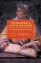Wheelock's Latin Reader, 2e: Selections from Latin Literature (The Wheelock's Latin series)