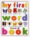 My First Word Board Book (My First Books (Board Books Dorling Kindersley))