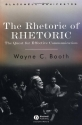 The Rhetoric of RHETORIC: The Quest for Effective Communication