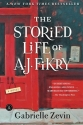 The Storied Life of A. J. Fikry: A Nove...