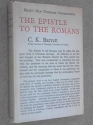 The Epistle to the Romans (Harper's New Testament Commentaries)