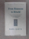 Protestant thought: from Rousseau to Ritschl,