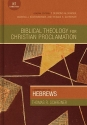 Commentary on Hebrews (Biblical Theology Christian Proclamation Commentary)