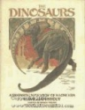 The Dinosaurs: A Fantastic View of a Lost Era