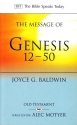 The Message of Genesis 12-50: From Abraham to Joseph (The Bible Speaks Today)