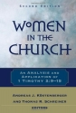 Women in the Church: An Analysis and Application of 1 Timothy 2:9-15