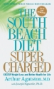 The South Beach Diet Supercharged: Fast...