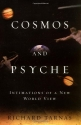 Cosmos and Psyche: Intimations of a New...