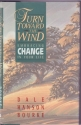 Turn Toward the Wind: Embracing Change in Your Life
