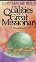The qualities of a great missionary: Study notes, Acts 13:1-13; 14:1-28; Matthew 10:5-23