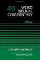 Word Biblical Commentary Vol. 49, 1 Peter