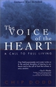 The Voice of the Heart: A Call to Full Living with CD (Audio)