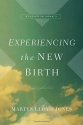 Experiencing the New Birth: Studies in John 3