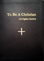 To Be A Christian: An Anglican Catechism