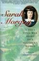 Sarah Morgan: The Civil War Diary Of A ...