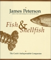 Fish & Shellfish: The Cook's Indispensable Companion