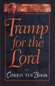 Tramp for the Lord (Corrie Ten Boom Library)