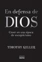 En defensa de Dios: Creer en una época de escepticismo (Spanish Edition)