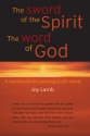 The Sword of the Spirit The Word of God...