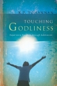 Touching Godliness: Experience Freedom through Submission