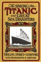 The Sinking of the Titanic and Great Se...