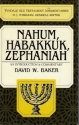 Nahum, Habakkuk and Zephaniah: An Introduction and Commentary (Tyndale Old Testament Commentaries)