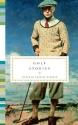 Golf Stories (Everyman's Pocket Classics)