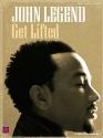John Legend - Get Lifted (Piano/Vocal/Guitar Artist Songbook)