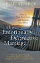 The Emotionally Destructive Marriage: H...