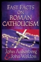 Fast Facts® on Roman Catholicism