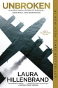 Unbroken (Movie Tie-in Edition): A World War II Story of Survival, Resilience, and Redemption