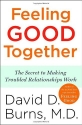 Feeling Good Together: The Secret to Ma...