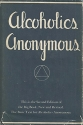 Alcoholics Anonymous; the Story of How ...