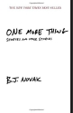 One More Thing: Stories and Other Stori...